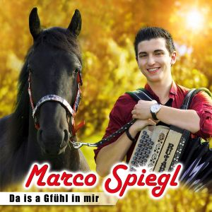 Marco Spiegl | Da is a Gfühl in mir